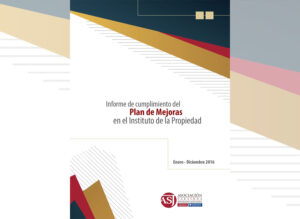 Informe de Cumplimiento del Plan de Mejoras del Instituto de la Propiedad