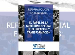 Rol de la Comisión Especial para la Depuración y Transformación de la Policía Nacional de Honduras